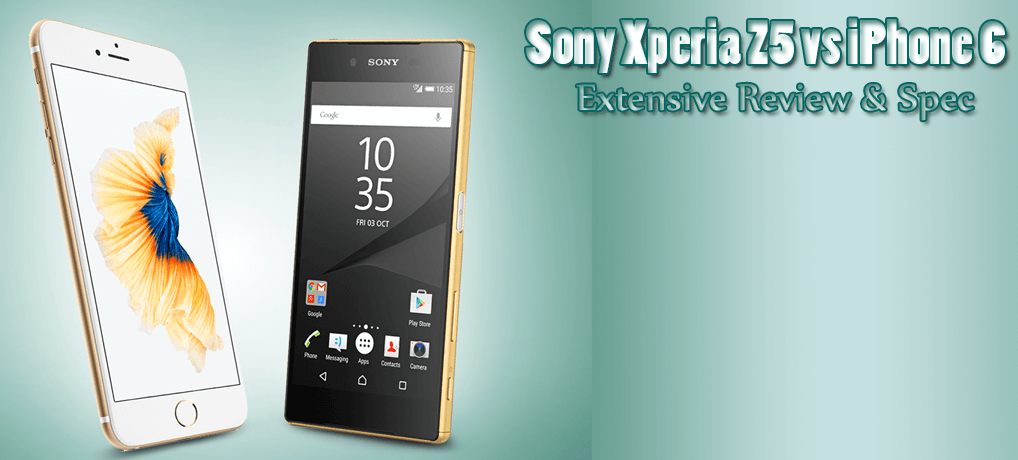 sony xperia z5 vs iphone 6 featured image